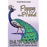 Poppy the Proud (Bird Brain Books Book 3) ~ Emlyn Chand