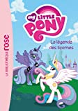 My Little Pony 01 - La légende des licornes