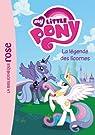 My Little Pony 01 - La légende des licornes