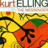 "The Messengervon ""Kurt Elling"""