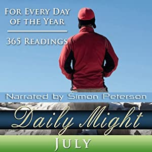 Daily Might: July: A Reading for Each Day in July | [Simon Peterson]