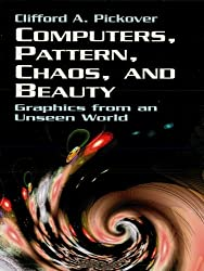 Computers, Pattern, Chaos and Beauty