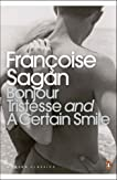 Bonjour Tristesse & A Certain Smile (Penguin Modern Classics)