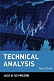 Technical Analysis, Study Guide (Schwager on Futures) (0471123544) by Schwager, Jack D.