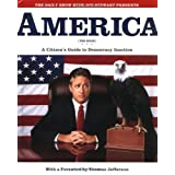 America (The Book): A Citizen's Guide to Democracy Inaction ~ Jon Stewart