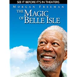 The Magic of Belle Isle (Pre-Theatrical Rental)