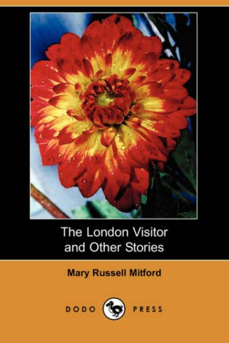 The London Visitor and Other Stories