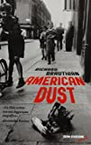 American dust. Prima che il vento si porti via tutto