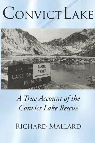 Convict Lake: A True Account of the Convict Lake Rescue