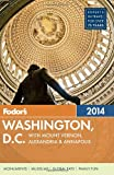img - for Fodor's Washington, D.C. 2014: with Mount Vernon, Alexandria & Annapolis (Full-color Travel Guide) book / textbook / text book