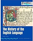 Brigit Viney The History of the English Language (Oxford Bookworms Factfiles ELT Readers: Level 5: 1800 Headwords: Upper-Intermediate)