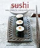 Sushi: Easy Recipes for Making Sushi at Home Emi Kazuko
