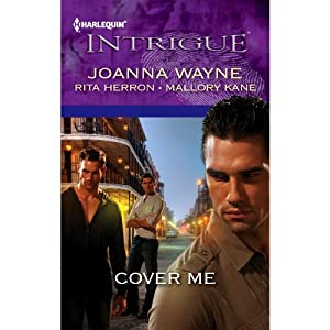 Cover Me | [Joanna Wayne, Rita Herron, Mallory Kane]