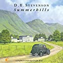 Summerhills Audiobook by D. E. Stevenson Narrated by Lesley Mackie