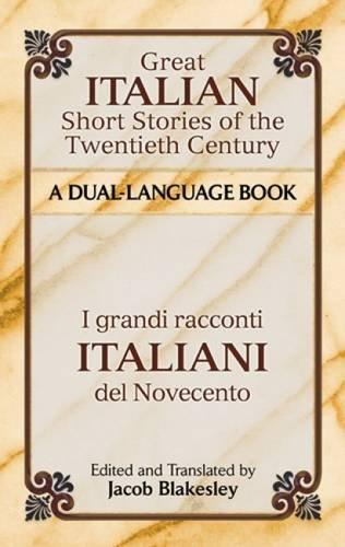 Great Italian Short Stories of the Twentieth Century / I grandi racconti italiani del Novecento: A Dual-Language Book (Dover Dual Language Italian) (Italian Books compare prices)