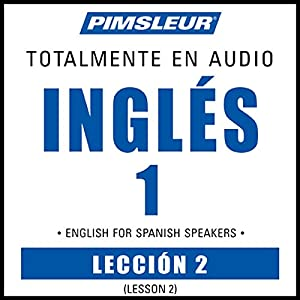 ESL Spanish Phase 1, Unit 02 Audiobook