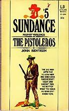 The Pistoleros by John Benteen