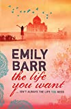 The Life You Want (0755335600) by Emily Barr
