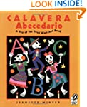 Calavera Abecedario: A Day of the Dea...