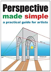 Perspective Made Simple: A Practical Guide for Artists