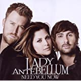 Need You Nowpar Lady Antebellum