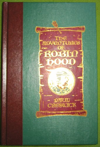 The Adventures of Robin Hood: An English Legend (The World s Best Reading)