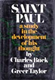 Saint Paul: A study of the development of his thought