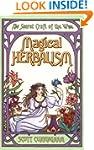 Magical Herbalism (Llewellyn's Practi...