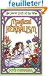 Magical Herbalism: The Secret of the...