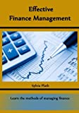 Effective Finance Management: Learn the methods of managing finance