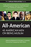 All-American: 45 American Men on Being Muslim (I SPEAK FOR MYSELF)