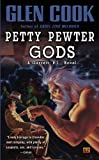 Petty Pewter Gods: A Garrett, P.I. Novel (0451454782) by Cook, Glen