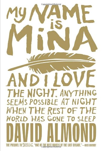 My Name is Mina and I Love the Night