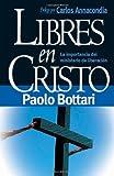 img - for Libres En Cristo (Spanish Edition) book / textbook / text book