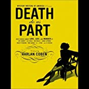 Mystery Writers of America Presents: Death Do Us Part | [Harlan Coben, Lee Child, R. L. Stine, Jim Fusilli]