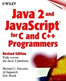 img - for Java 2 and JavaScript for C and C++ (Programmers, Revised Edition) book / textbook / text book