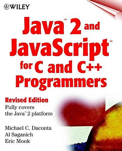 Java 1.2 and Javascript for C and C++ Programmers