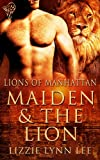 img - for Maiden and the Lion (Lions of Manhattan) book / textbook / text book
