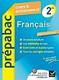 Français 2de - Prépabac Cours & entraînement : Cours, méthodes et exercices - Seconde (Cours et entraînement)...
