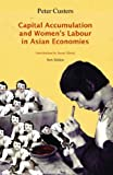 img - for Capital Accumulation and Women's Labor in Asian Economies by Peter Custers (2012-05-01) book / textbook / text book