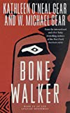 Bone Walker: Book III of the Anasazi Mysteries (0312877420) by Gear, Kathleen O'Neal