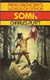 Piers Anthony's Worlds Of Chthon: Soma (0586204407) by Charles Platt
