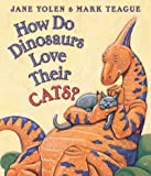 img - for How Do Dinosaurs Love Their Dogs? book / textbook / text book