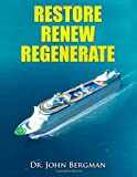 img - for Restore, Renew, Regenerate: How the Body Works book / textbook / text book