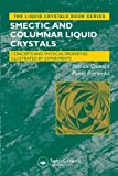 Patrick Oswald Smectic and Columnar Liquid Crystals: Concepts and Physical Properties Illustrated by Experiments (Liquid Crystals Book Series)