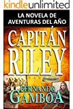 CAPITÁN RILEY: La novela de aventuras del año