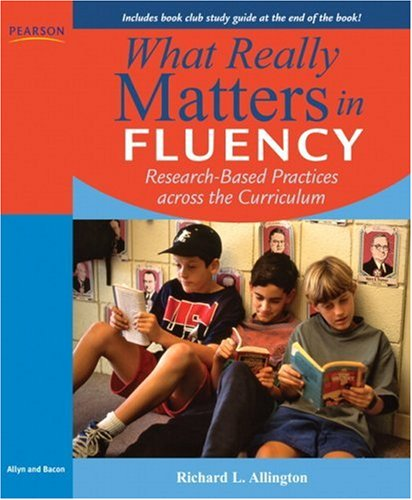 What Really Matters in Fluency: Research-based Practices...