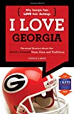 img - for I Love Georgia/I Hate Florida (I Love/I Hate) book / textbook / text book