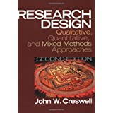 Research Design: Qualitative, Quantitative, and Mixed Methods Approaches (2nd Edition) ~ John W. Creswell