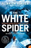 The White Spider: The Classic Account of the Ascent of the Eiger (0007197845) by Harrer, Heinrich